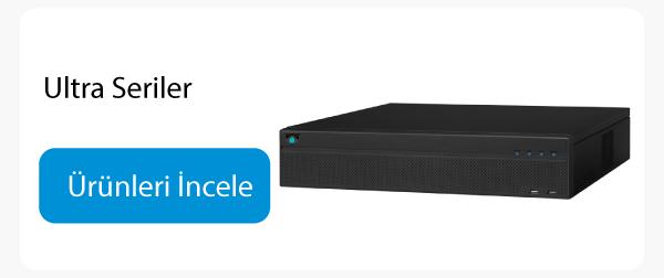 HDCVI Kaydediciler Network Kaydediciler Ultra Seriler