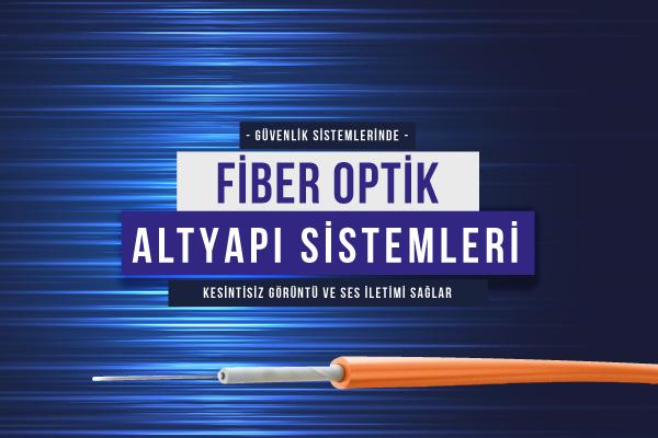 Fiber Optik Altyapı Sistemleri